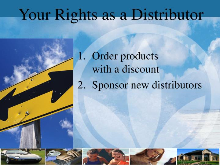 Your Rights as a Distributor