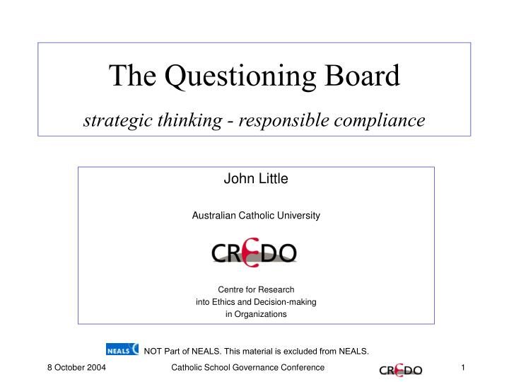 the questioning board strategic thinking responsible compliance n.