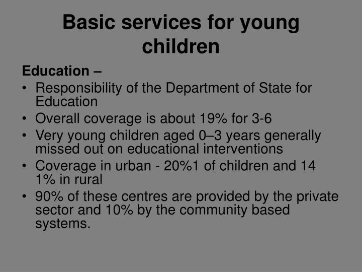 Basic services for young children