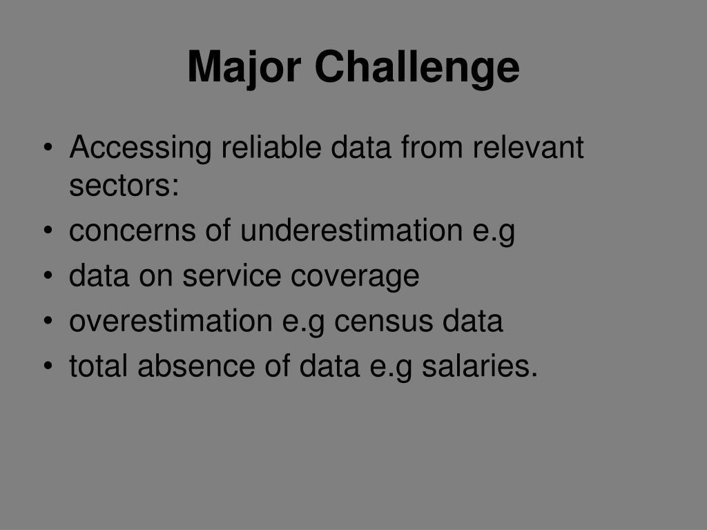 Major Challenge