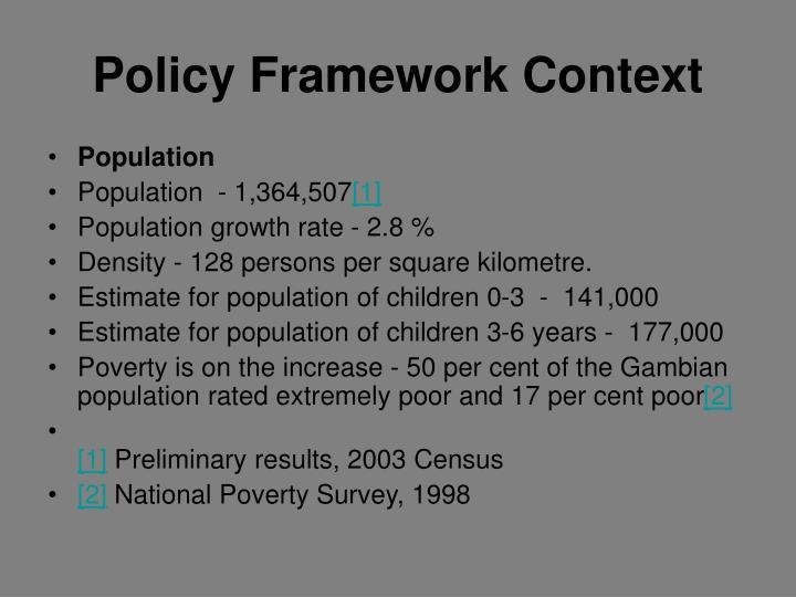 Policy framework context