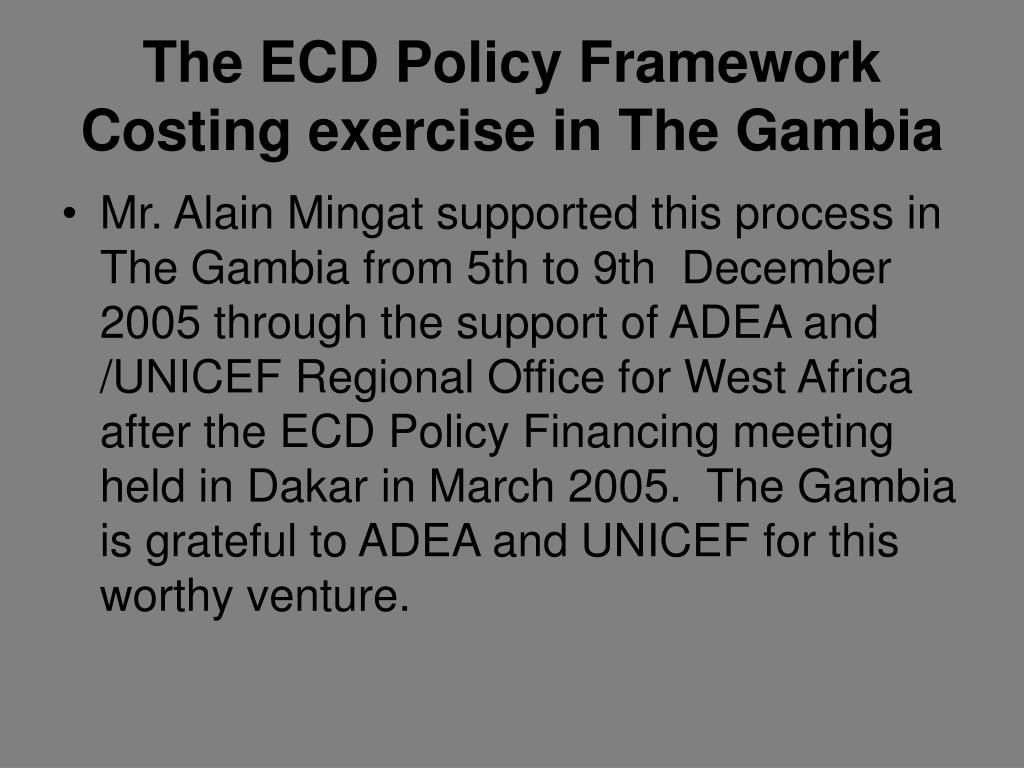 The ECD Policy Framework Costing exercise in The Gambia