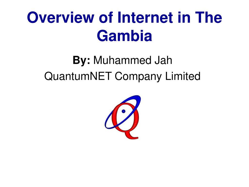overview of internet in the gambia l.