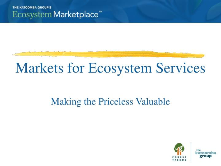 markets for ecosystem services n.