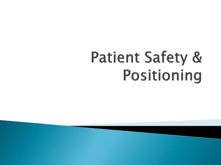 patient safety positioning n.