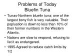 problems of today bluefin tuna