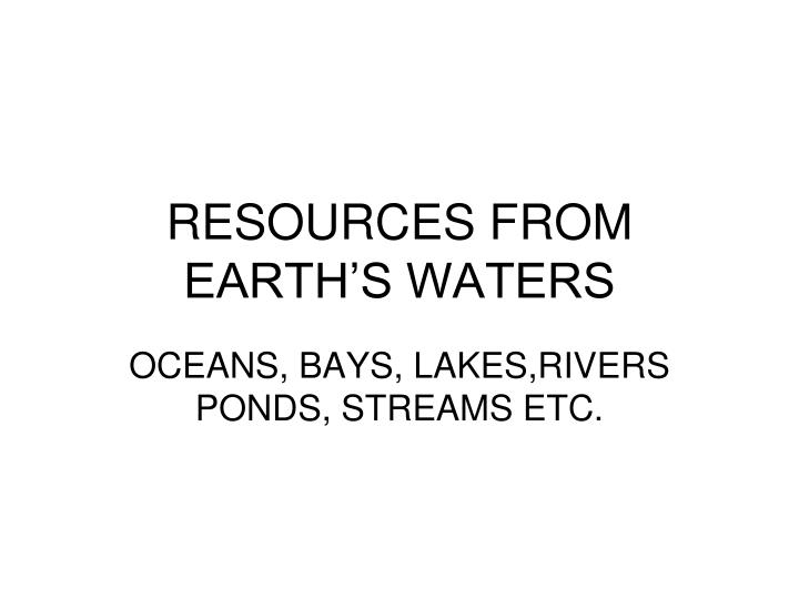 resources from earth s waters n.