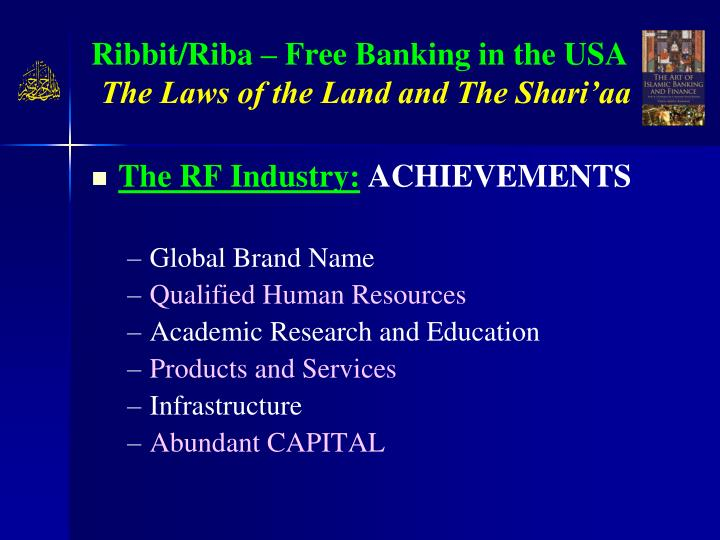 Ribbit riba free banking in the usa the laws of the land and the shari aa