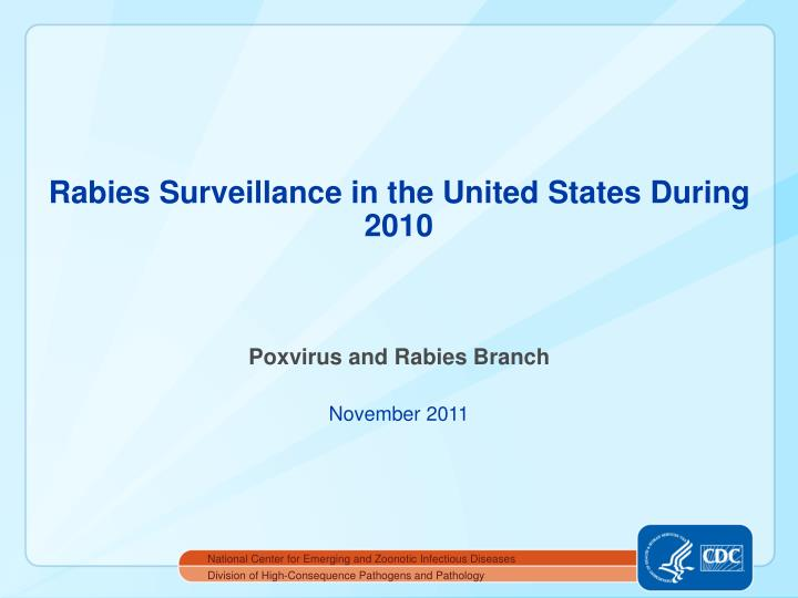 rabies surveillance in the united states during 2010 n.