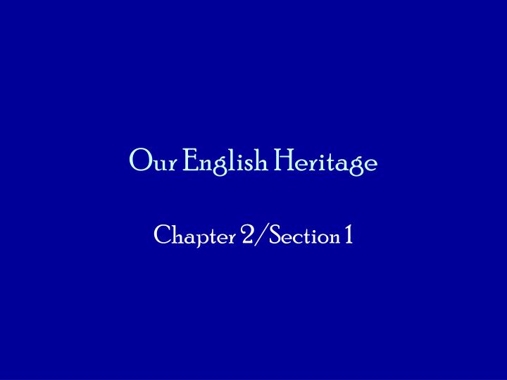 our english heritage n.