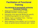 facilitation of functional training