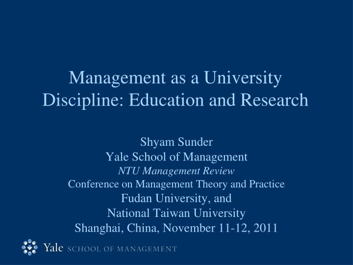 management as a university discipline education and research n.