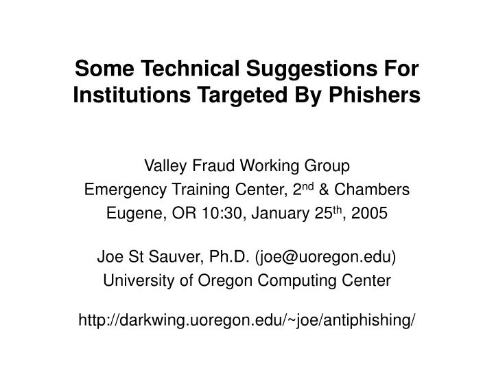 some technical suggestions for institutions targeted by phishers n.