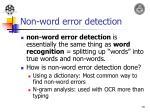 non word error detection