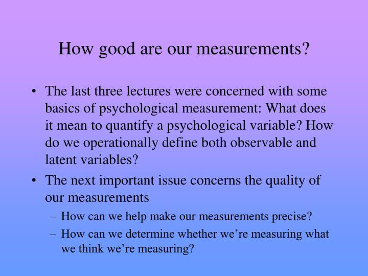 how good are our measurements n.
