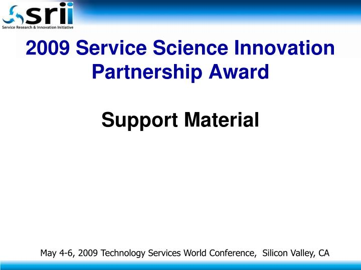 2009 Service Science Innovation Partnership Award