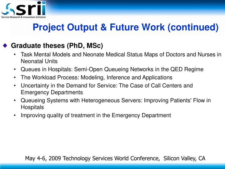 Project Output & Future Work (continued)