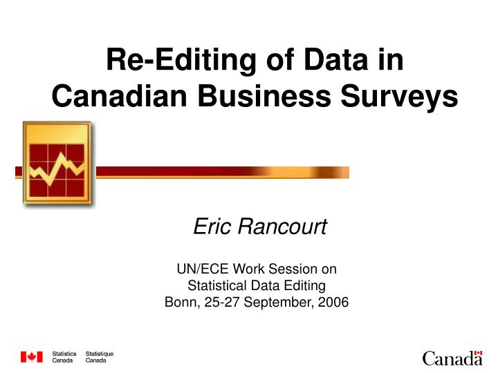 re editing of data in canadian business surveys n.