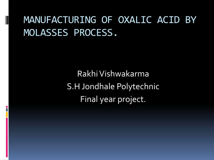 manufacturing of oxalic acid by molasses process n.