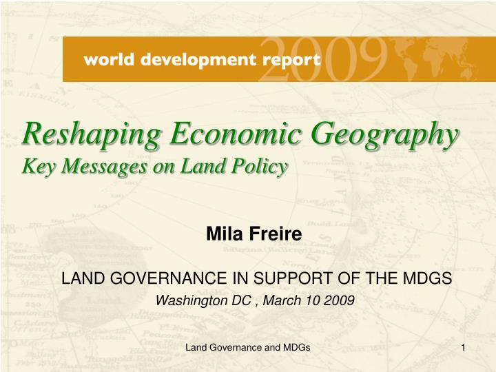 mila freire land governance in support of the mdgs washington dc march 10 2009 n.