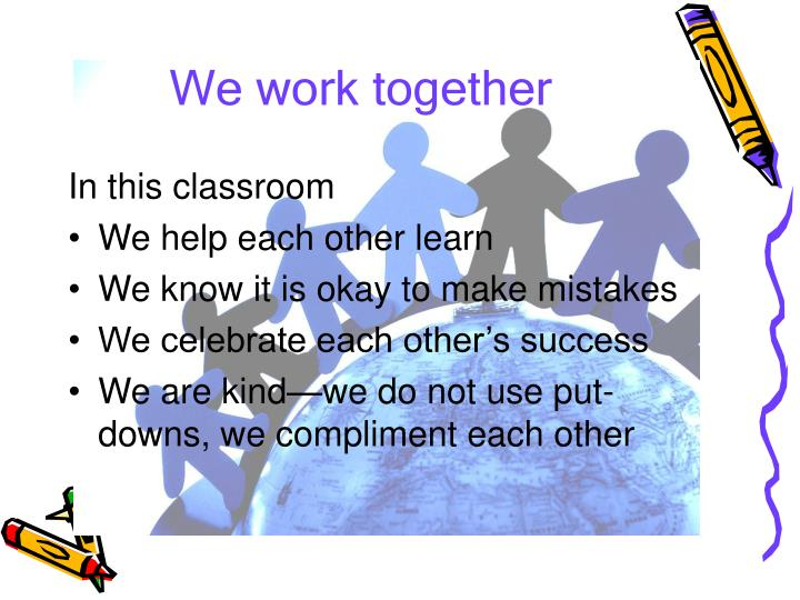 We work together