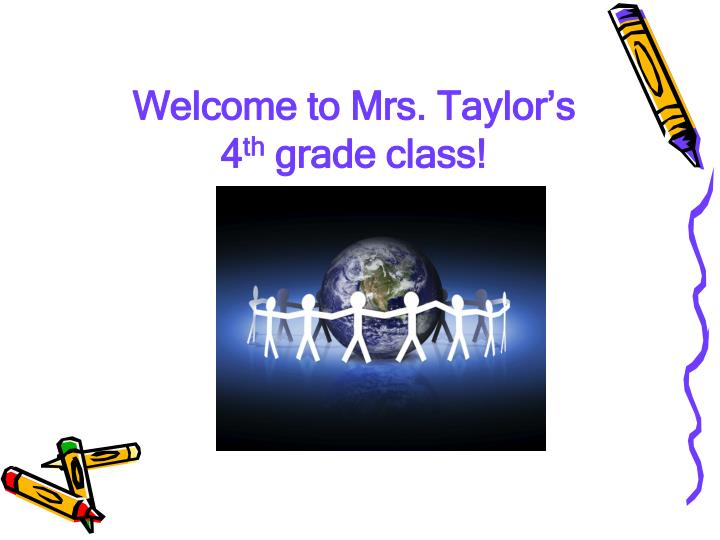 Welcome to mrs taylor s 4 th grade class