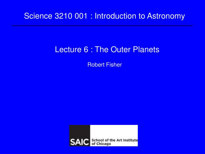 lecture 6 the outer planets n.
