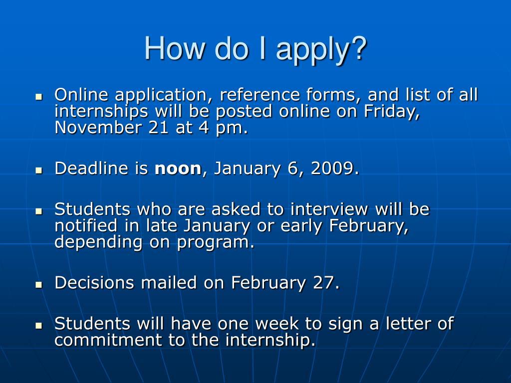 How do I apply?