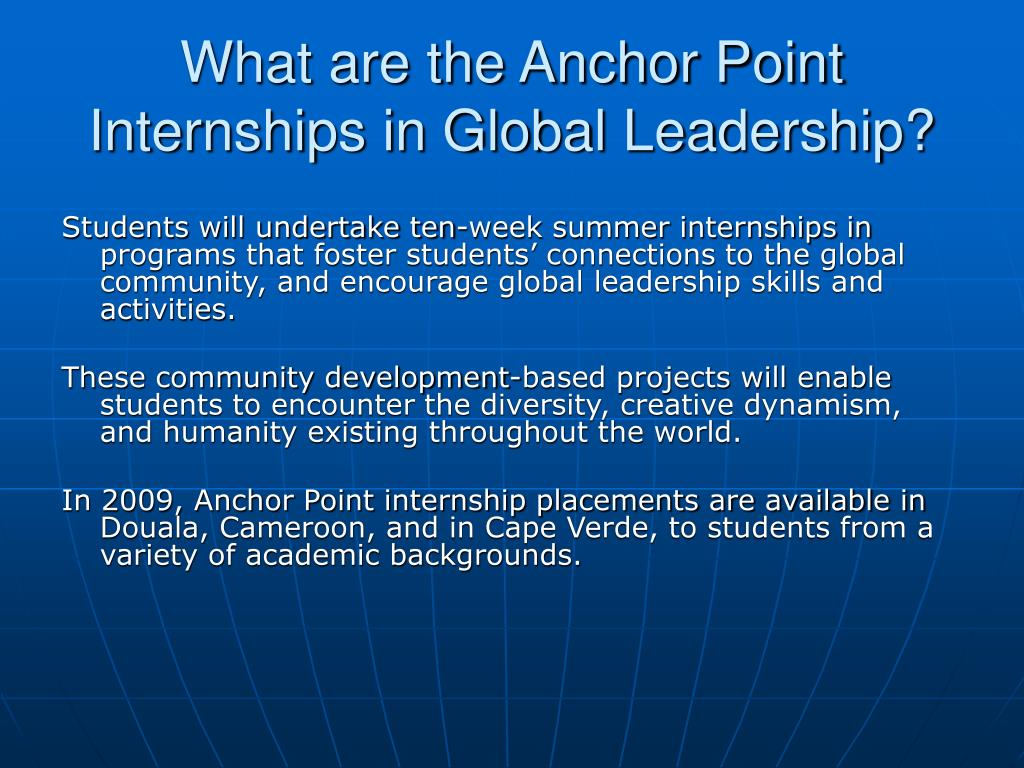 What are the Anchor Point Internships in Global Leadership?