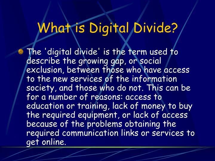 What is digital divide