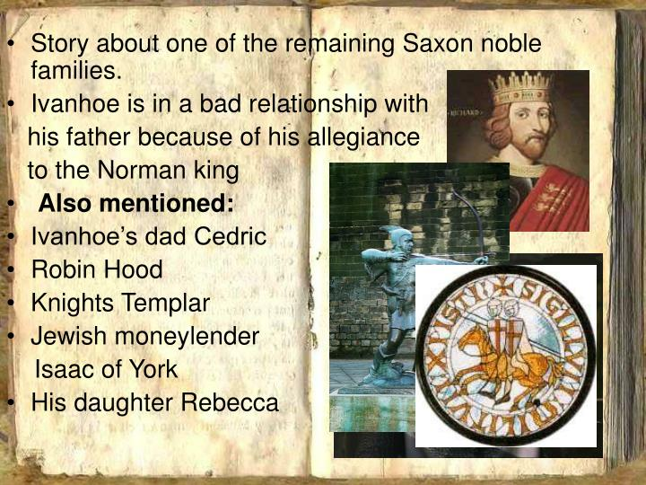 Story about one of the remaining Saxon noble families.