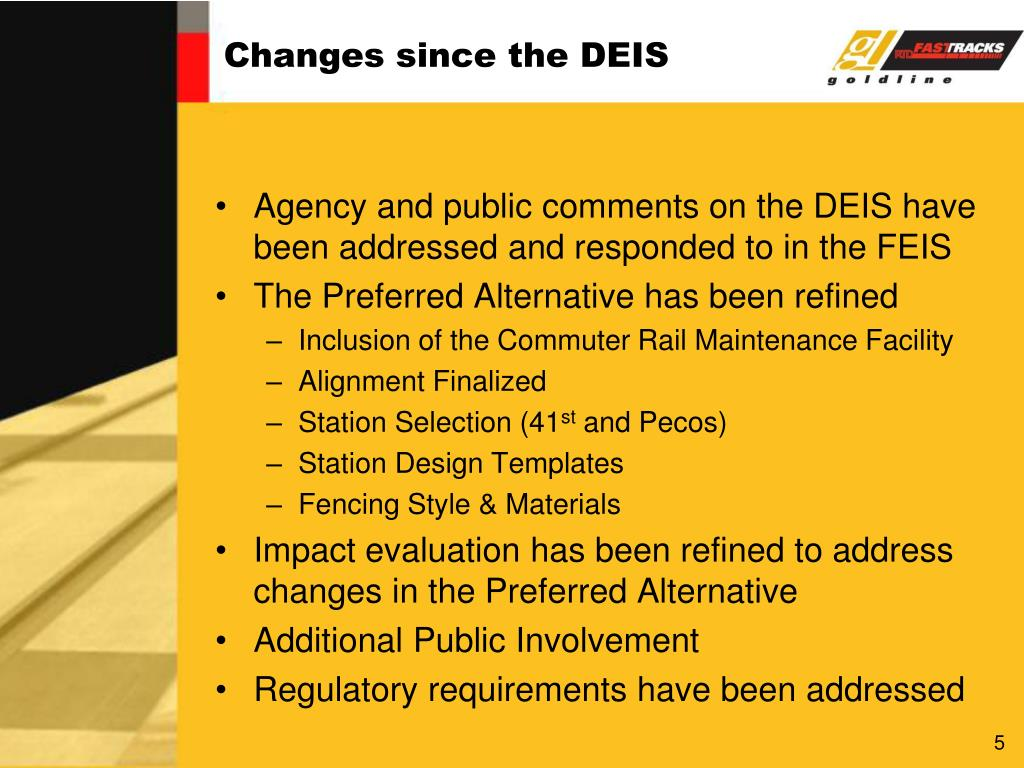 Changes since the DEIS