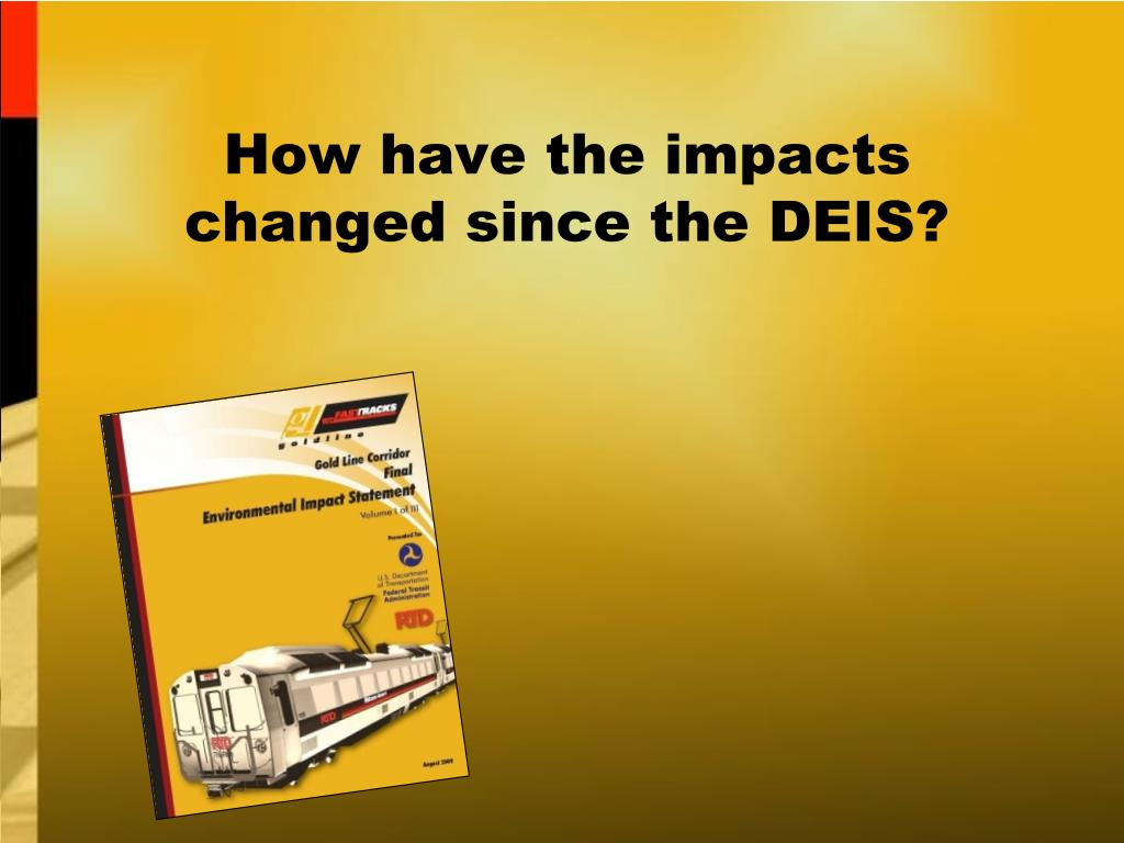How have the impacts changed since the DEIS?