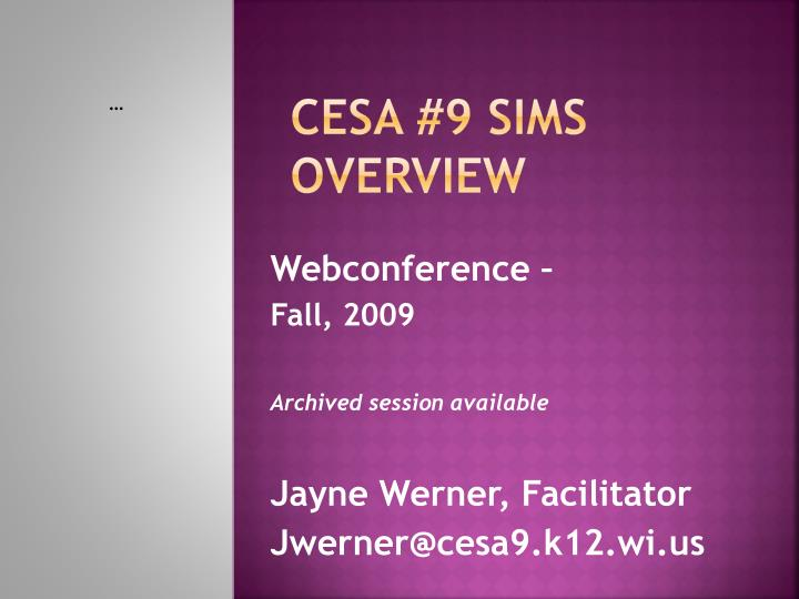 cesa 9 sims overview n.