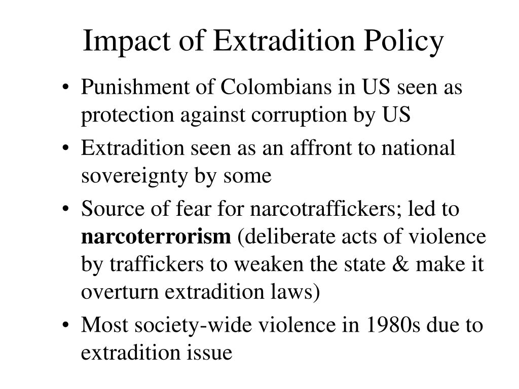 Impact of Extradition Policy