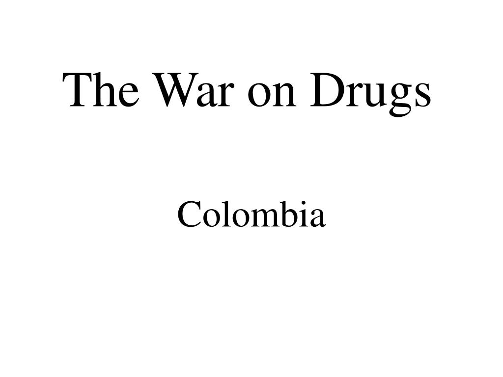 the war on drugs l.
