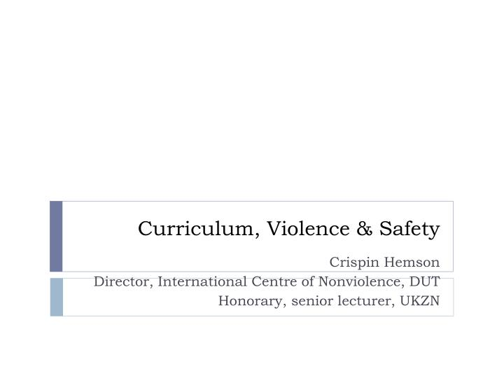curriculum violence safety n.