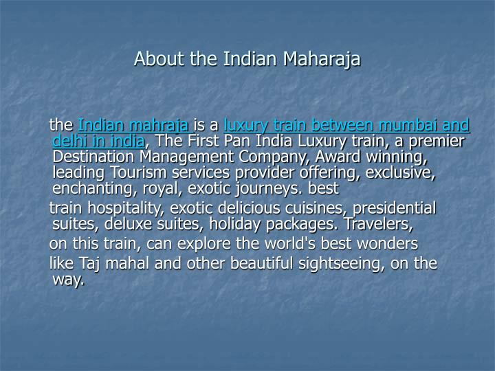 About the indian maharaja