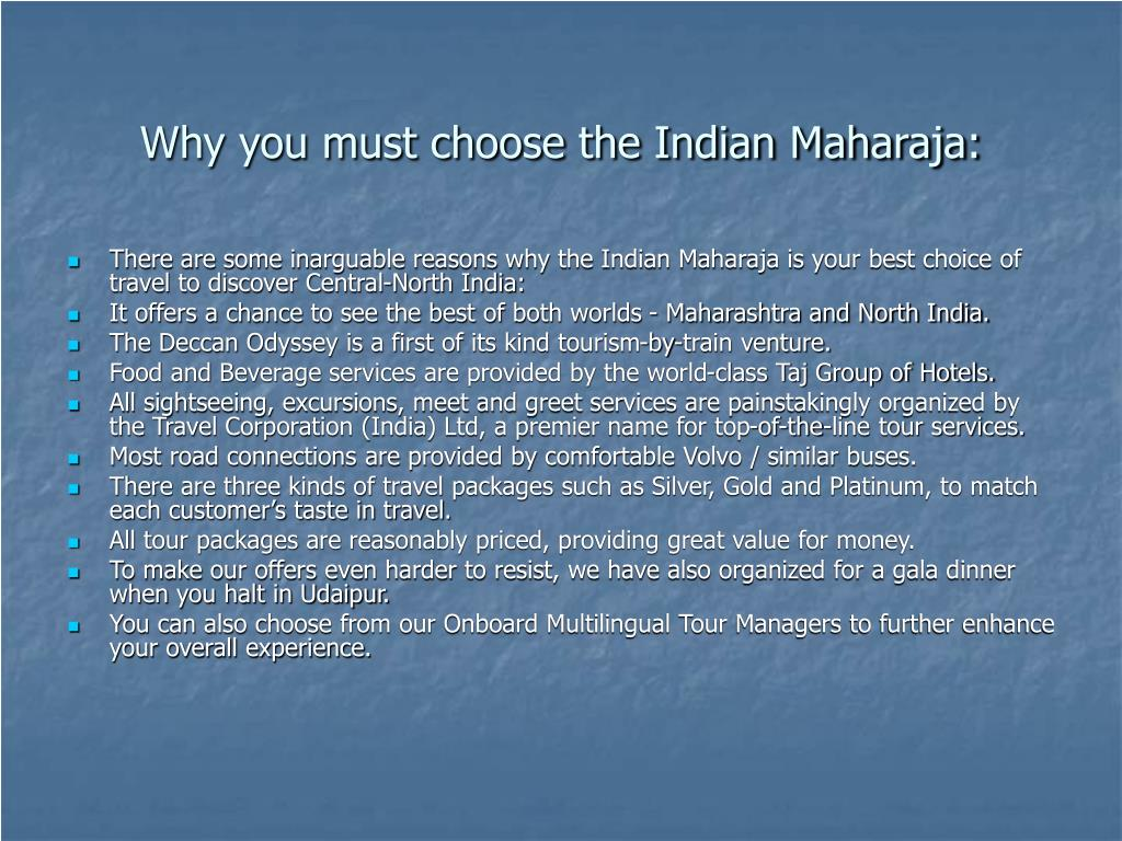 Why you must choose the Indian Maharaja: