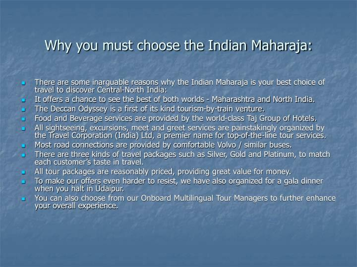 Why you must choose the indian maharaja