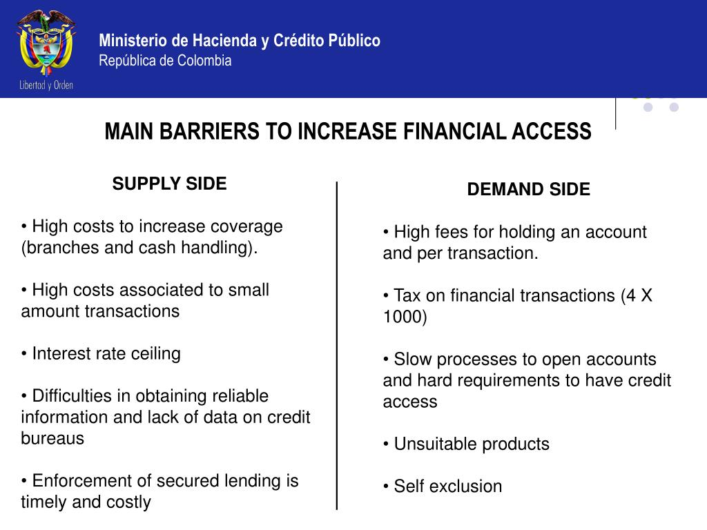 MAIN BARRIERS TO INCREASE FINANCIAL ACCESS
