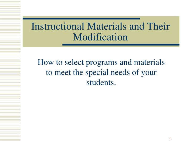 instructional materials and their modification n.
