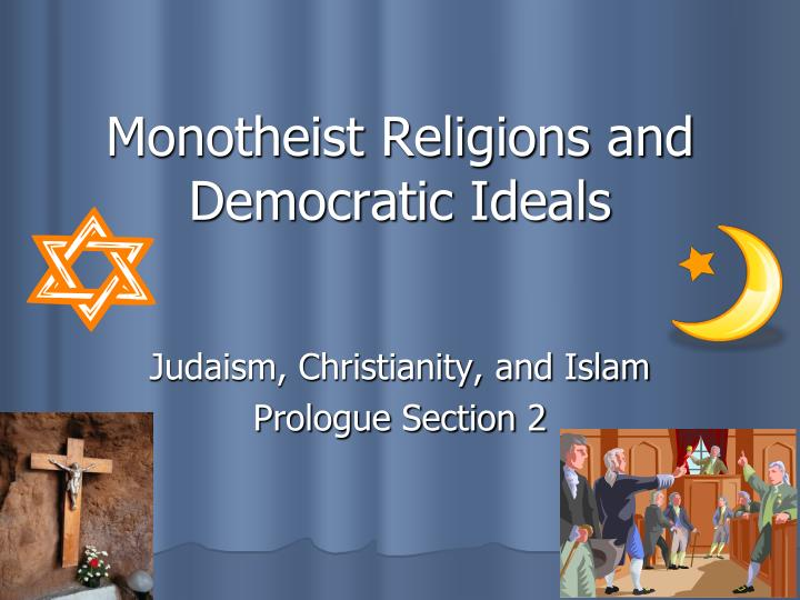monotheist religions and democratic ideals n.