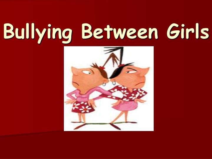 bullying between girls n.