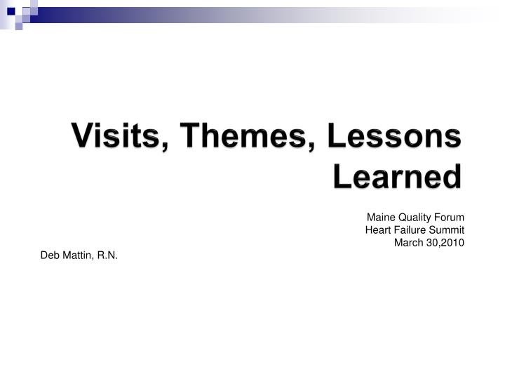 visits themes lessons learned n.
