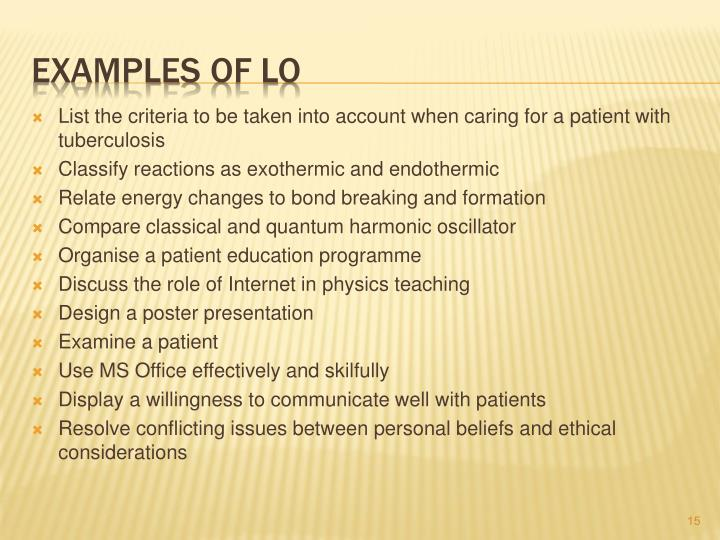 List the criteria to be taken into account when caring for a patient with tuberculosis