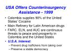usa offers counterinsurgency assistance 1999