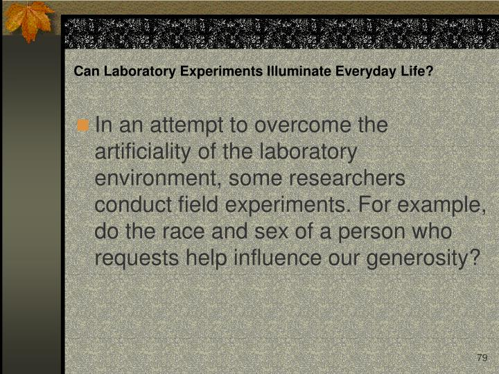 Can Laboratory Experiments Illuminate Everyday Life?
