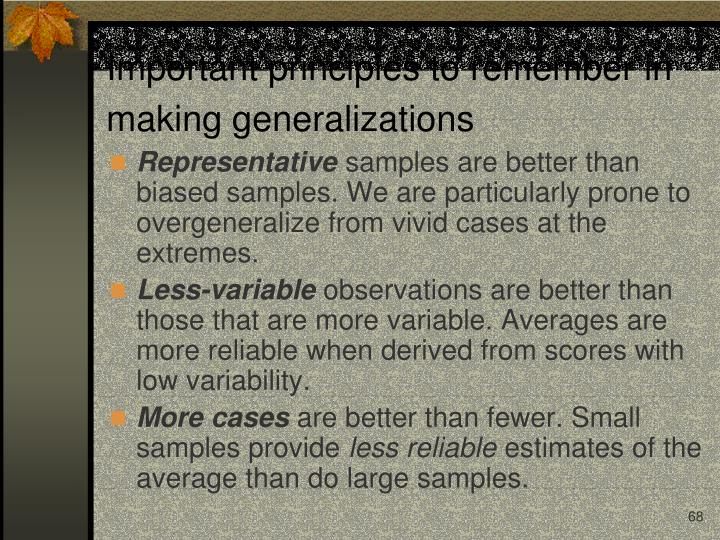 Important principles to remember in making generalizations