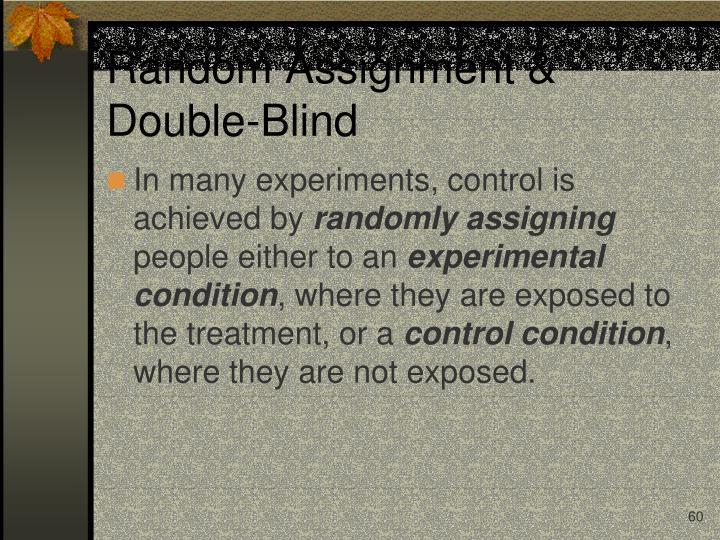 Random Assignment & Double-Blind